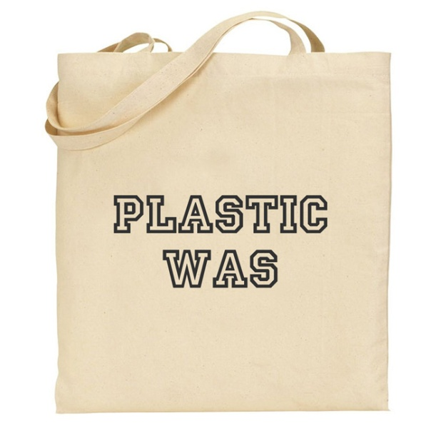 Plastic was